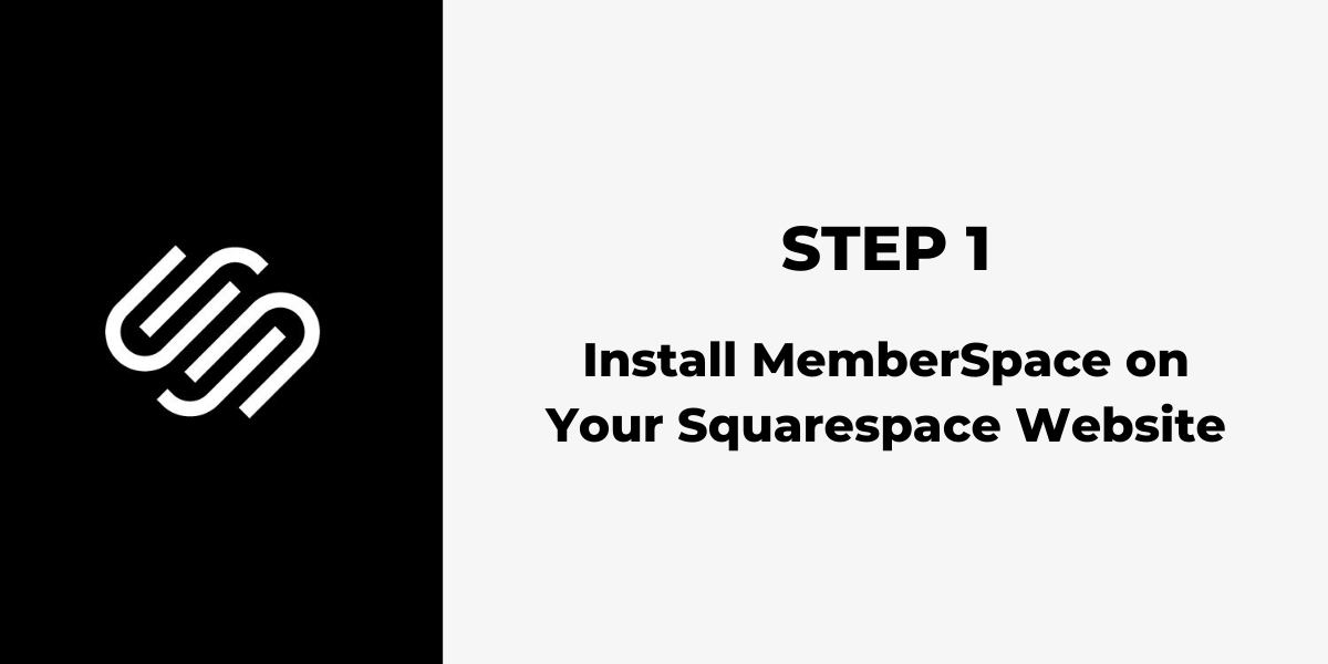 Squarespace Membership Site - Step 1